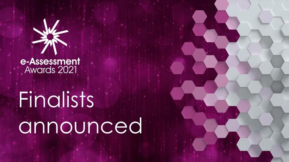2021 e-Assessment Awards Finalists