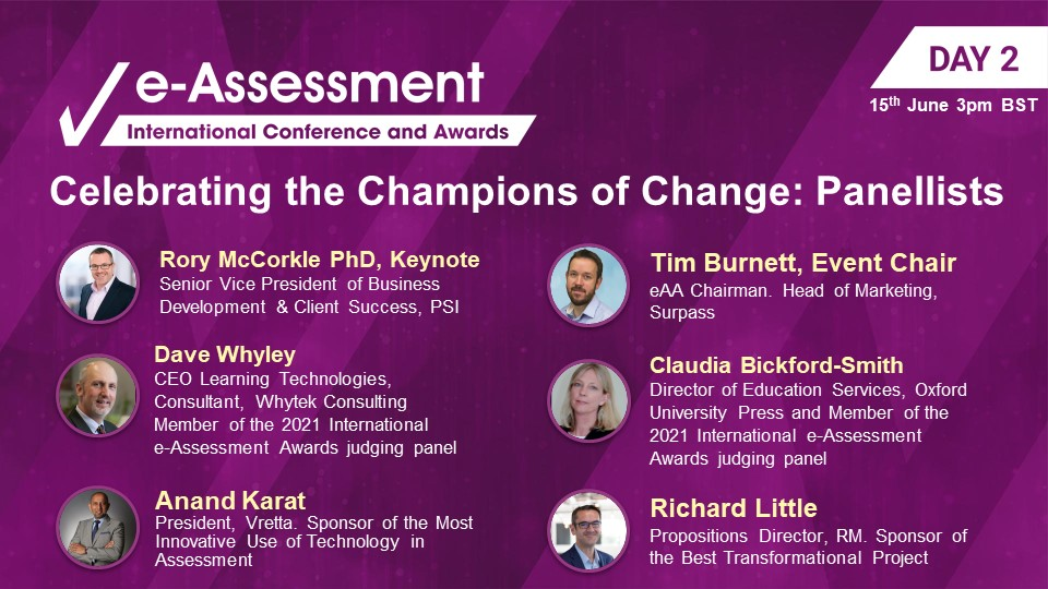 The International e-Assessment Conference and Awards Panellists Celebrating the Champions of change