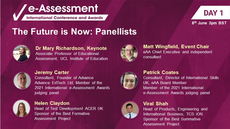 International e-Assessment Conference and Awards. The Future is Now Panellists