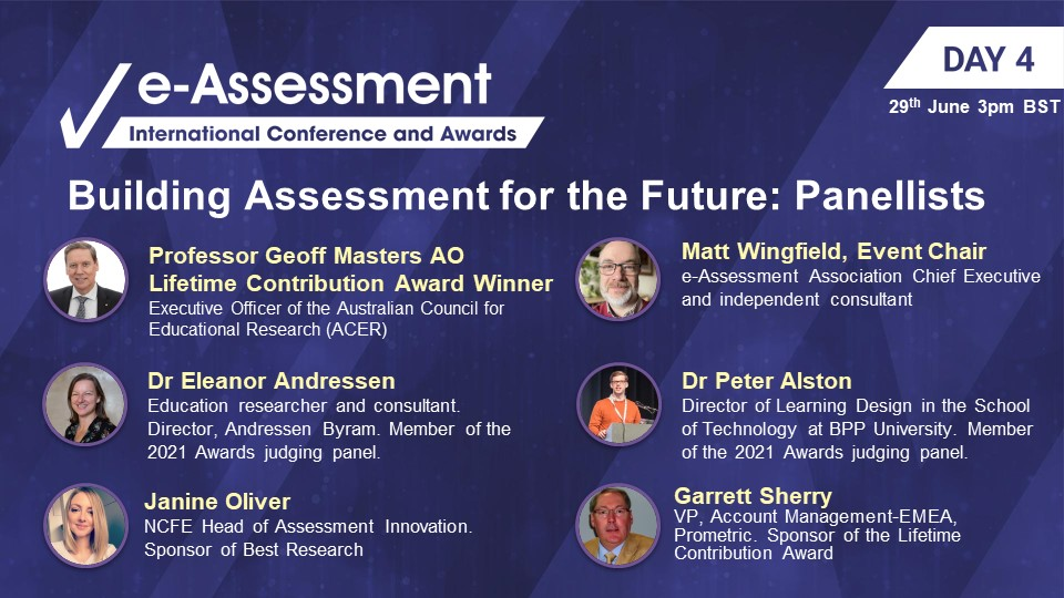 The International e-Assessment Conference and Awards Panellists The Future is Now